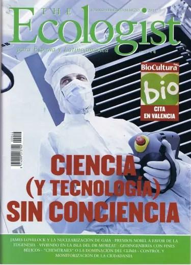 The Ecologist 44b - Ciencia (y tecnología) sin conciencia. Revista The Ecologist 44