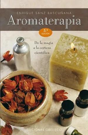 LIBRO AROMATERAPIA OBELISCO 5º ED. - Aromaterapia - cob 5» ed.indd