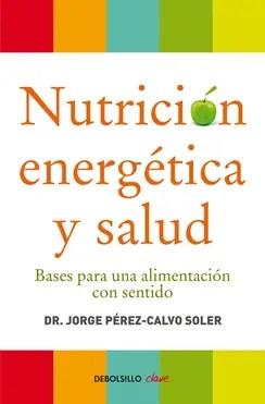 Nutricion energetica y salud BOLSILLO libro image big - Nutricion-energetica-y-salud