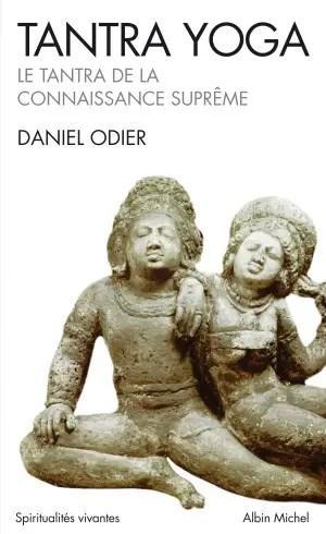daniel odier - Visión del Tantra original en torno a la sexualidad