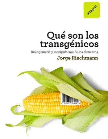 PORTADA LIBRO 0000086820085 MAX - qué son los transgénicos riechmann