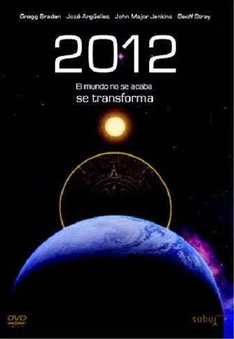 2012 - Cine y espiritualidad: 6 películas que anuncian un nuevo paradigma de la humanidad