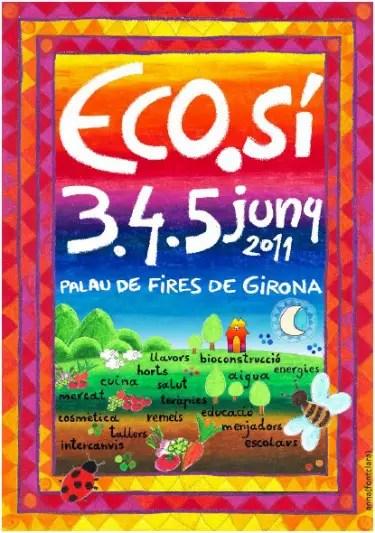 ecosi - Eco Sí: la feria ecológica de Girona del 3 al 5 de junio 2011
