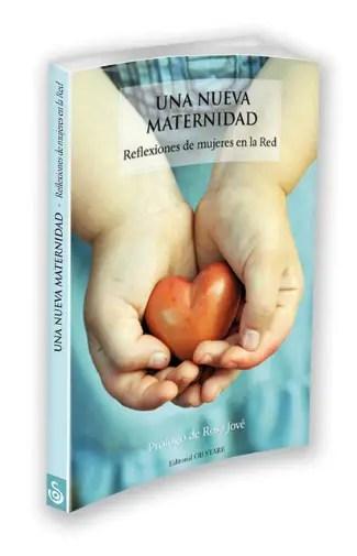 Libro Una Nueva Maternidad definitivo - Libro Una Nueva Maternidad
