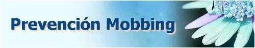 PREVENCION MOBBING - PREVENCION MOBBING