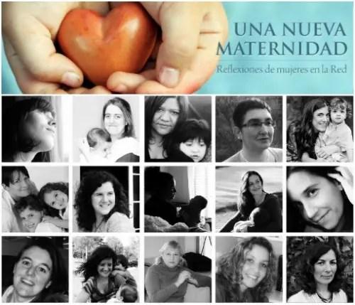 una nueva maternidad - UNA NUEVA MATERNIDAD: entrevista a la periodista Ileana Medina Hernández sobre el movimiento social emergente de la crianza respetuosa