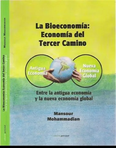 bioeconomía - Por una Eco-nomía ecológica. Revista The Ecologist 46 y vídeos del bioeconomista Mansour Mohammadian