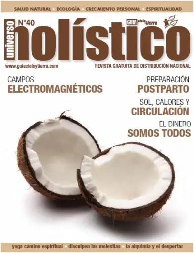 """universo holistico 40 - Revista online Universo Holístico 40: """"Disculpen las molestias, estamos cambiando el mundo"""""""