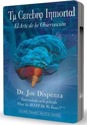 """Tu Cerebro Inmortal Joe Dispenza - """"Quizá nuestro cerebro sea un ordenador cuántico"""". Entrevistas a la física cuántica Sonia Fernández-Vidal"""