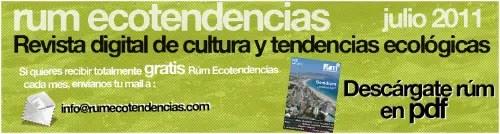 rum - Rum Ecotendencias: nueva revista online sobre cultura y tendencias ecológicas