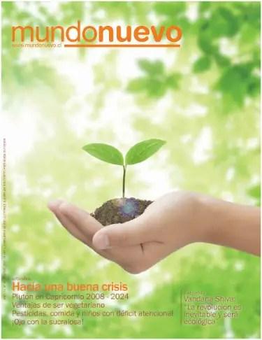 """mundo nuevo - """"La revolución es inevitable y será ecológica"""". Vandana Shiva y más autores en la revista Mundo Nuevo nº 80"""