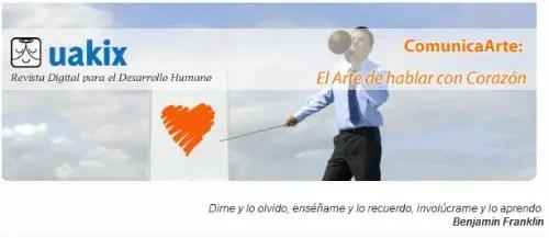 uakix - ComunicArte: el arte de hablar con corazón