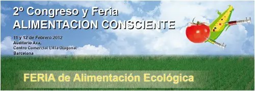 II feria alimentación consciente - II Feria de Alimentación Consciente en Barcelona