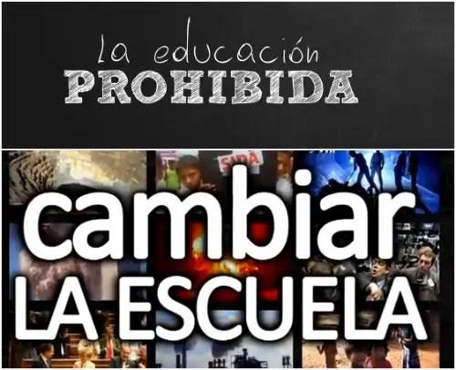 educación prohibido - La Educación Prohibida avanza