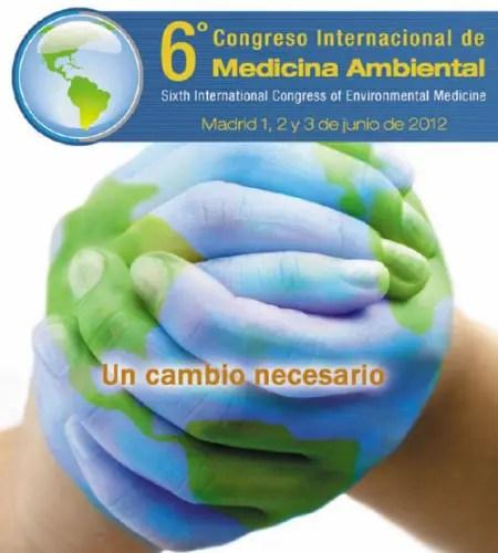 6º congreso medicina ambiental1 - MEDICINA AMBIENTAL: 6º Congreso Internacional en Madrid, junio 2012