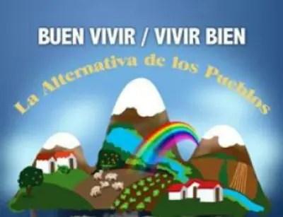Buen Vivir2 - El Buen Vivir: la alternativa de los pueblos. Jornadas en Álava