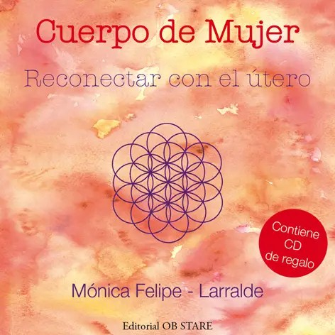 """Reconectar con el útero peq - SORTEO mundial de 5 ejemplares firmados del libro y CD """"Cuerpo de mujer. Reconectar con el útero"""""""