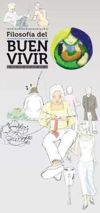 buen vivir - El Buen Vivir: la alternativa de los pueblos. Jornadas en Álava