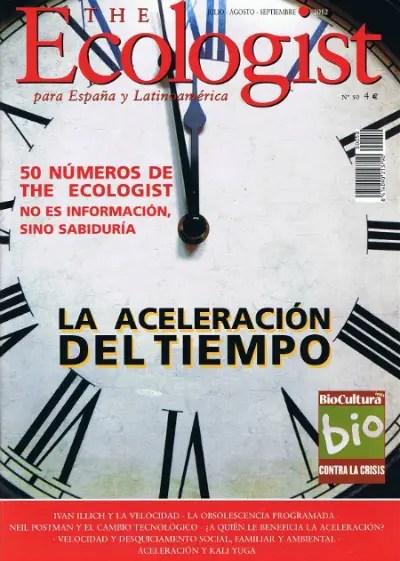 theecologist50 - La aceleración del tiempo. Revista The Ecologist nº 50