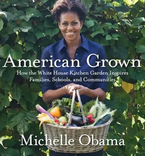 """American Grown book jacket - """"American Grown"""": La Casa Blanca aconseja sobre huerta y vida sana"""