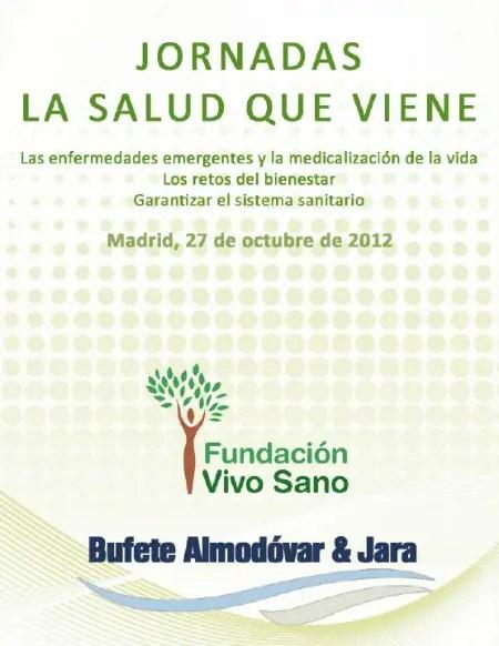 JORNADAS LA SALUD QUE VIENE - Jornadas La salud que viene: enfermedades emergentes y medicalización de la vida (gratuita)