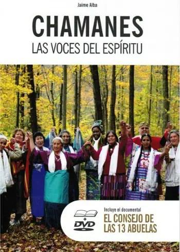 chamanes las voces del espiritu1 - Consejo Internacional de Las Trece Abuelas Indígenas en Madrid, 21-23 de septiembre 2012