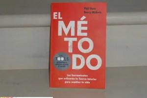 El Metodo1 - EL MÉTODO. Las herramientas que activarán tu fuerza interior para cambiar tu vida