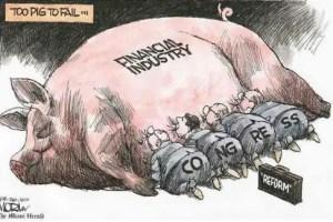 Too Pig To Fail1 - Verdades a la cara sobre la Banca y Política mundial