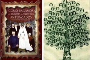 antepsados - Como pagamos los errores de nuestros antepasados: integrar nuestro pasado para entender nuestra realidad