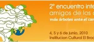 arboles - 2º Encuentro Internacional Amigos de los Árboles con la presencia de Daryl Hanna: Cáceres, junio 2010