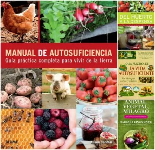 autosuficiencia libros - Libros para conseguir la AUTOSUFICIENCIA y vivir de la tierra