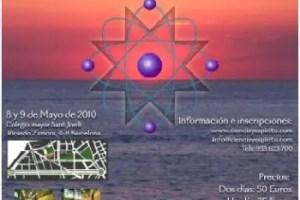 ciencia y espiritu - III Congreso Ciencia y Espíritu: Barcelona 8 y 9 de mayo 2010