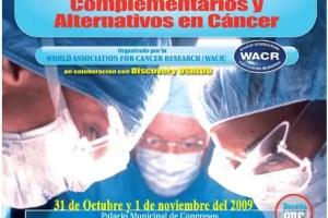 congreso cancer - III Congreso Internacional sobre Tratamientos Complementarios y Alternativos en Cáncer el 31 de octubre y 1 de noviembre 2009 en Madrid