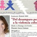 """curso laura gutman - Seminario de Laura Gutman en Madrid el 3 y 4 de octubre del 2009 y también online: """"Del desamparo personal a la violencia colectiva"""""""