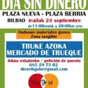 dia sin dinero1 - Día Sin Dinero en Bilbao 2011