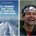 """fracasar - NOS PROGRAMAN PARA SER INFELICES. Entrevista a José Luis Montes, autor de """"El hombre que tuvo la fortuna de fracasar"""""""