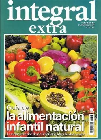 integral1 -  guia alimentación infantil natural - revista integral