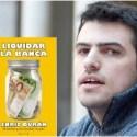 """liquidar la banca - LIQUIDAR LA BANCA: libro gratuito en pdf de Enric Duran, el activista que desafió el poder, y entrevista: """"Abogo por un modelo económico basado en lo local, las cooperativas y la solidaridad"""""""