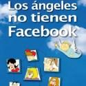 los angeles no tienen facebook - Los ángeles no tienen Facebook