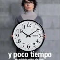 muchas horas - Muchas horas y poco tiempo