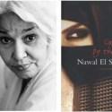 "nawal4 - NAWAL AL SADAWI, escritora árabe: ""Hay que tener valor para cuestionar a tu padre, a tu marido, a tu Dios"""