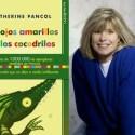 ojos amarillos de los cocodrilos - Los ojos amarillos de Katherine Pancol