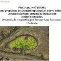 psicoaromaterapia - Psico-aromaterapia: primer curso de una propuesta de Aromaterapia para el nuevo milenio en Barcelona