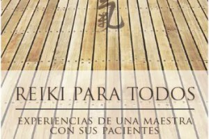 reiki1 - REIKI PARA TODOS, experiencias de una Maestra con sus pacientes: pdf gratuito