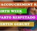 """semana parto - Semana Mundial del Parto Respetado 2010: """"Nacimiento Traumático, como evitarlo. Nacimiento Placentero, como lograrlo"""""""