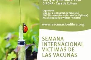 vaunas - Semana Internacional Víctimas de las Vacunas: Gerona, del 4 al 9 de octubre 2010