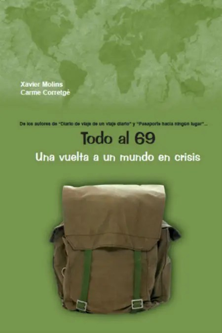 UNA VUELTA A UN MUNDO EN CRISIS - Todo al 69. Una vuelta a un mundo en crisis