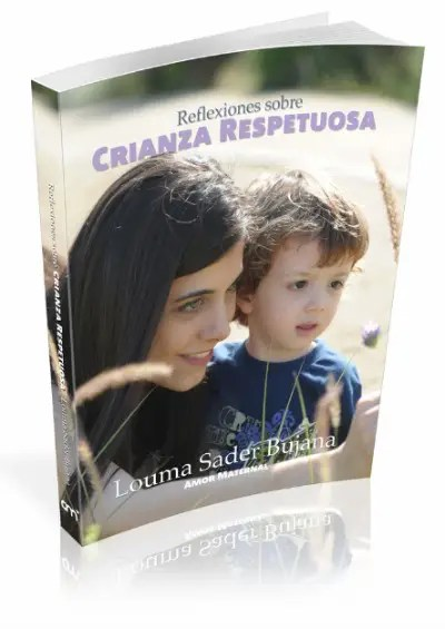 reflexiones de crianza respetuosa