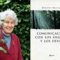 """comunicacion con angeles - """"Si, hablo con los ángeles"""" Dorothy Maclean y Findhorn (revista Mundo Nuevo 88)"""