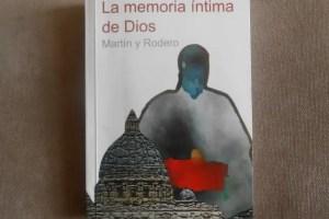 la memoria íntima de Dios - La memoria íntima de Dios: intriga y misterio en una novela sobre el Vaticano y la historia oculta